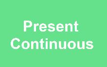 Present Continuous — особливості вживання