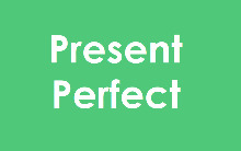 Present Perfect — особливості вживання